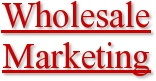 Wholesale Marketing